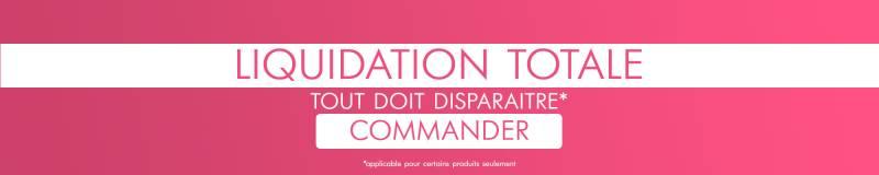 Liquidation Totale - Tout Doit Disparaitre*